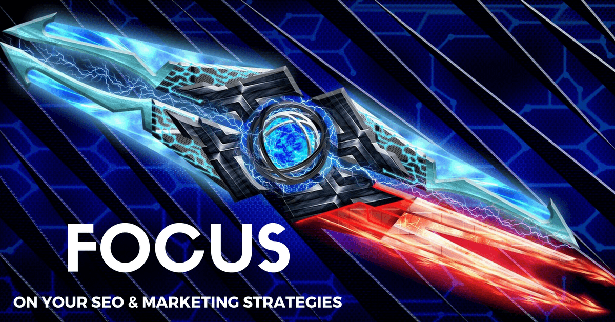 Focus On SEO and Marketing