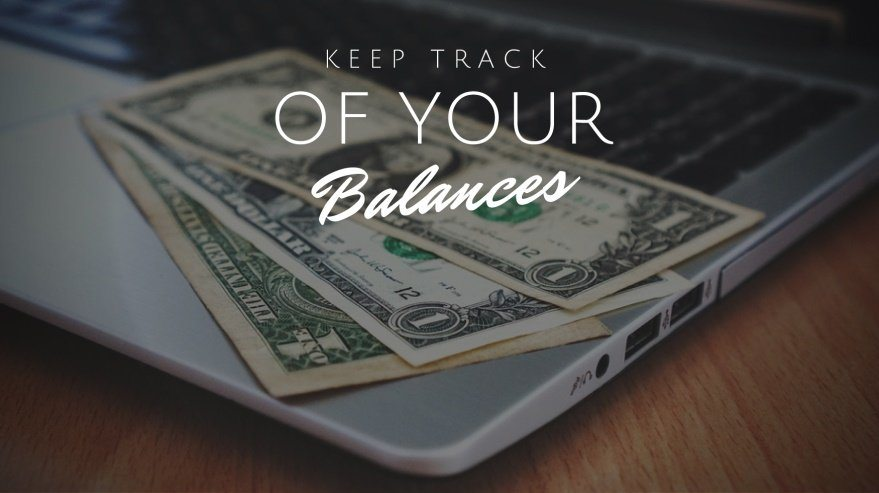 Keep Track of Your Balances